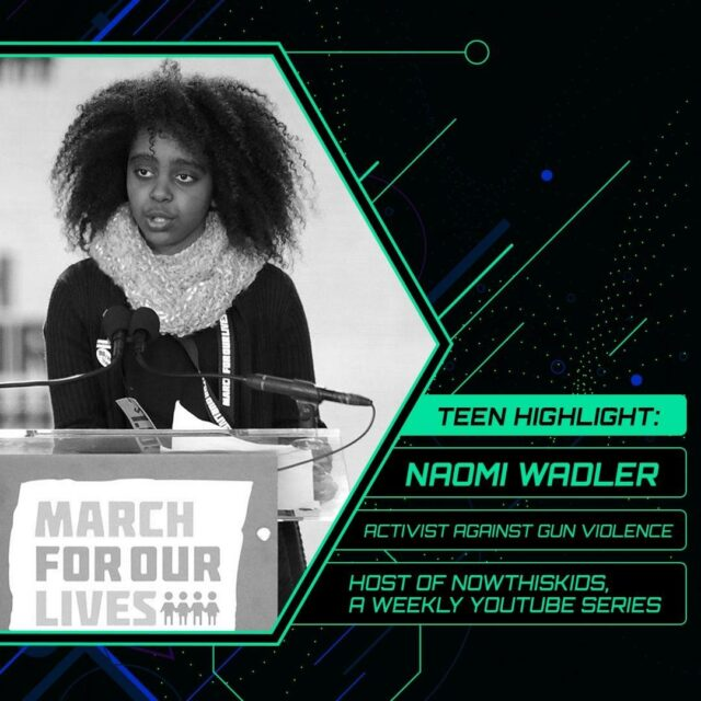 """#TeenHighlight: In 2018, @NaomiWadler, then 11, captured the nation with an extraordinary speech delivered at the #MarchForOurLives Rally in Washington, D.C. To a crowd of hundreds of thousands, Wadler asked the nation and everyone watching to """"acknowledge and remember the African American girls whose stories don't make the front page of every national newspaper."""" ⠀ ⠀ Her fearlessness in honoring those in her community who've been victims of gun violence cemented her as an advocate and activist. Today, she is the host of @NowThisKids, a weekly YouTube series that highlights the stories and work of young people doing transformational work in their communities. ⠀ .⠀ .⠀ .⠀ .⠀ .⠀ #MFOL #gunviolence #community #socialjustice #NeverAgainMSD #racialjustice #justice #peace #activism #youthactivist #youth #activist #advocate #showup"""