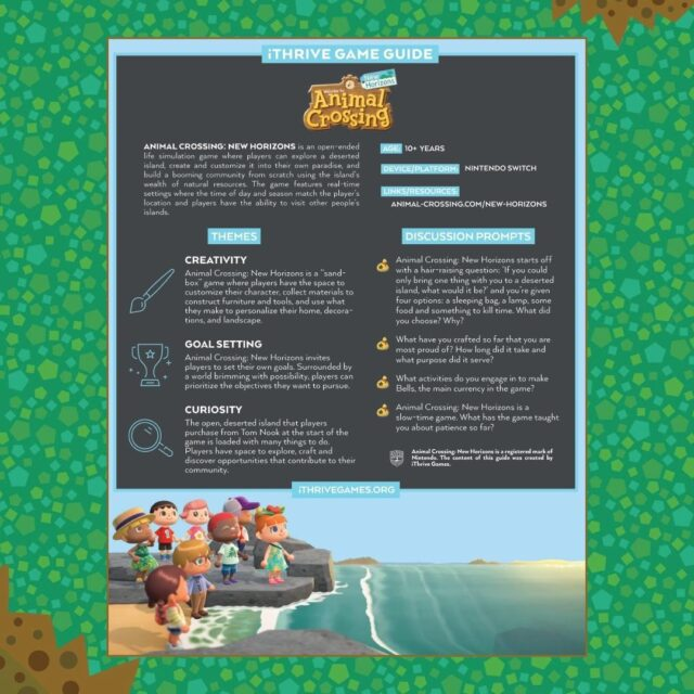 We created iThrive Game Guides for popular games like Animal Crossing: New Horizons to support adults with SEL discussion prompts crafted to deepen connection and arm them with the know-how to grab a controller and get in the game.⠀ ⠀ Download all of them for free -- link in bio!
